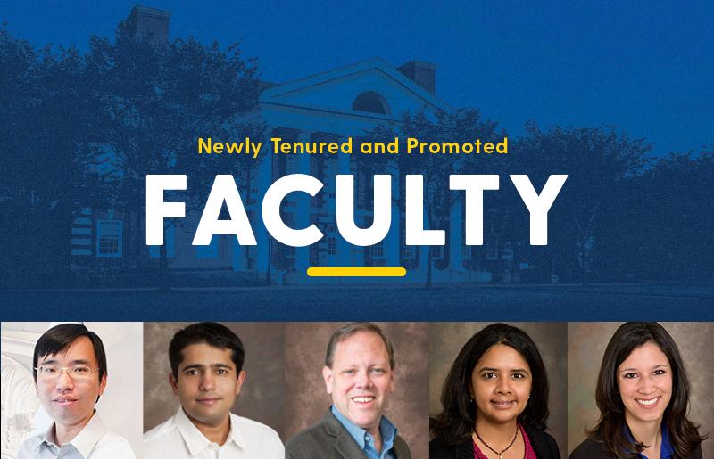 Newly tenured faculty: (l to r) Feng Jiao, Abhyudai Singh, Erik Thostenson, Sunita Chandrasekaran, Sarah Rooney